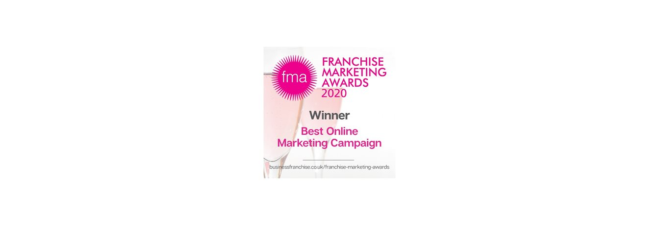 Winners at the Franchise Marketing Awards, for Best Overall Marketing Campaign!